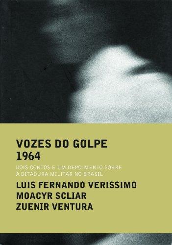 VOZES DO GOLPE (3 VOLUMES), livro de Moacyr Scliar,  Zuenir Ventura,  Luis Fernando Verissimo