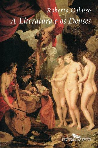 A literatura e os deuses, livro de Roberto Calasso