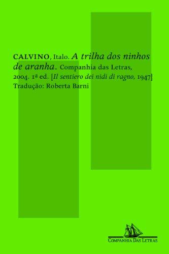 A trilha dos ninhos de aranha, livro de Italo Calvino
