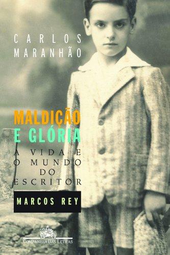 MALDIÇÃO E GLÓRIA, livro de Carlos Maranhão