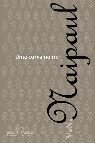 CURVA NO RIO, UMA, livro de V. S. Naipaul