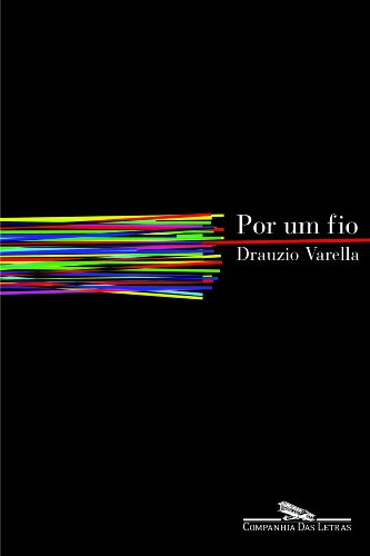 Por um fio, livro de Drauzio Varella