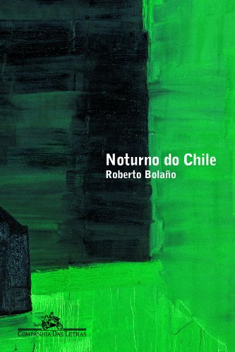 Noturno do Chile, livro de Roberto Bolaño