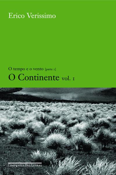 O CONTINENTE - VOL. 1, livro de Erico Verissimo