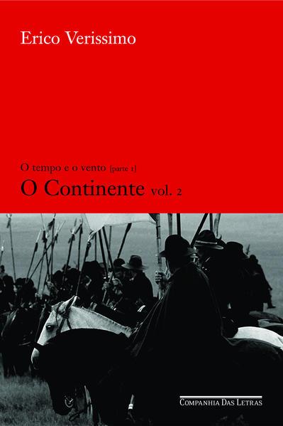 O CONTINENTE - VOL. 2, livro de Erico Verissimo