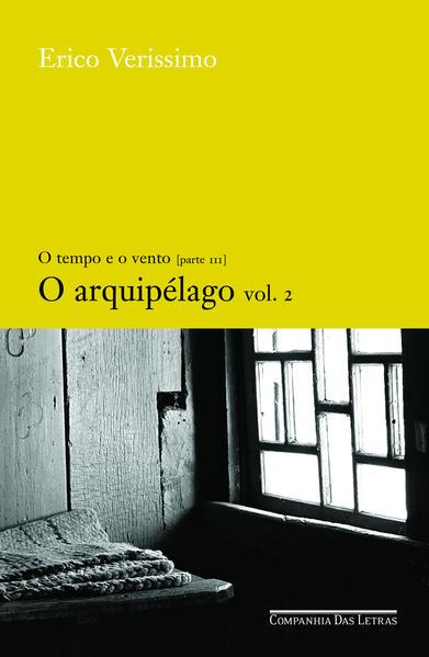 O ARQUIPÉLAGO - VOL. 2, livro de Erico Verissimo
