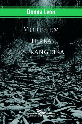 MORTE EM TERRA ESTRANGEIRA, livro de Donna Leon