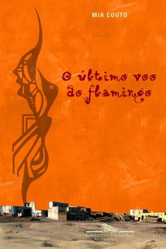 O ÚLTIMO VOO DO FLAMINGO, livro de Mia Couto