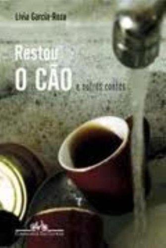 RESTOU O CÃO, livro de Livia Garcia-Roza