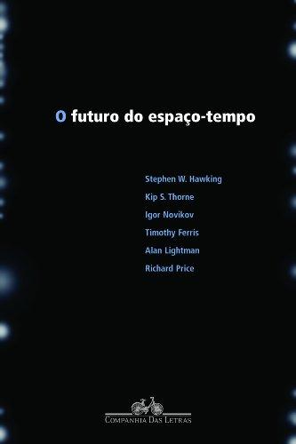O FUTURO DO ESPAÇO-TEMPO, livro de Alan Lightman