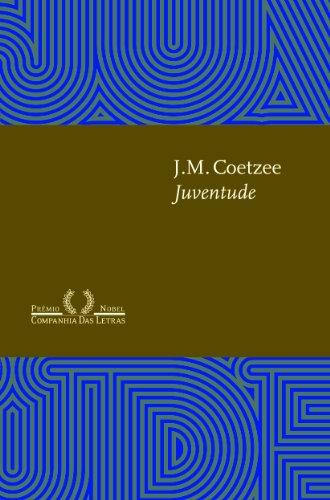 Juventude - Cenas da vida na província II, livro de J. M. Coetzee