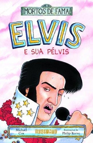 ELVIS E SUA PÉLVIS, livro de Michael Cox