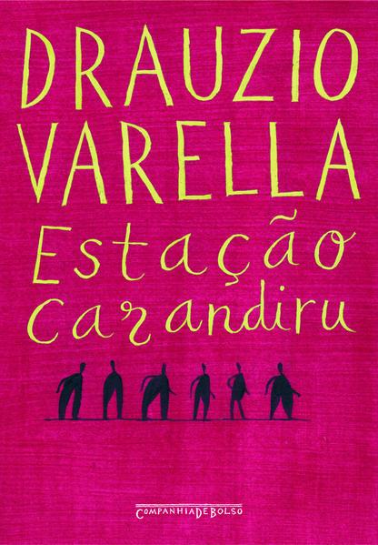 Estação Carandiru (Edição de Bolso), livro de Drauzio Varella