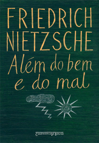 ALÉM DO BEM E DO MAL (EDIÇÃO DE BOLSO), livro de Friedrich Nietzsche