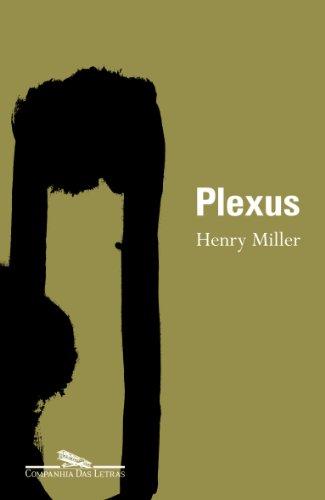 Plexus - Livro 2 da trilogia A crucificação rosada, livro de Henry Miller