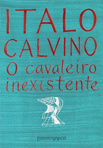 O cavaleiro inexistente (Edição de Bolso), livro de Italo Calvino