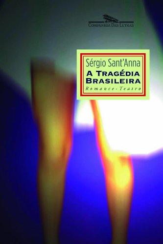 A TRAGÉDIA BRASILEIRA, livro de Sérgio Sant