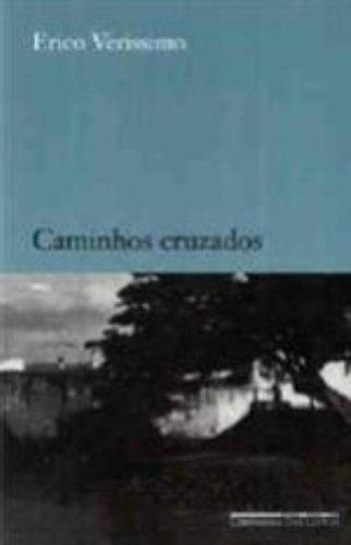 CAMINHOS CRUZADOS, livro de Erico Verissimo