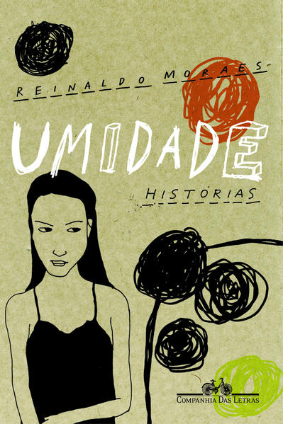 Umidade - Histórias, livro de Reinaldo Moraes