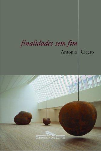 Finalidades sem fim - Ensaios sobre poesia e arte, livro de Antonio Cicero