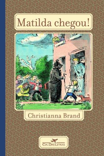 MATILDA CHEGOU!, livro de Christianna Brand