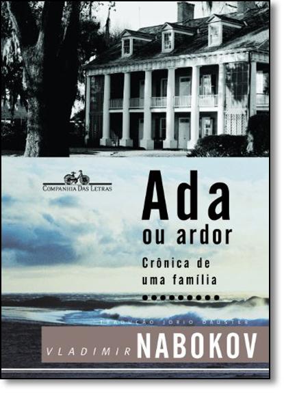 Ada ou Ardor: Crônica de uma Família, livro de Vladimir Nabokov