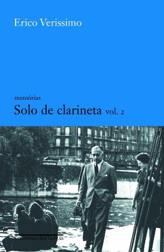 SOLO DE CLARINETA (VOL. 2), livro de Erico Verissimo