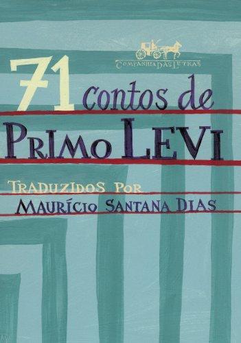 71 CONTOS DE PRIMO LEVI, livro de Primo Levi
