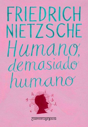 HUMANO, DEMASIADO HUMANO (EDIÇÃO DE BOLSO), livro de Friedrich Nietzsche