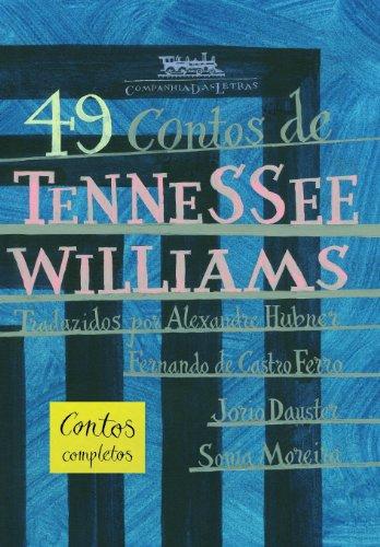 49 contos de Tennessee Williams, livro de Tennessee Williams