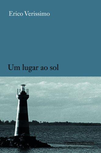 UM LUGAR AO SOL, livro de Erico Verissimo