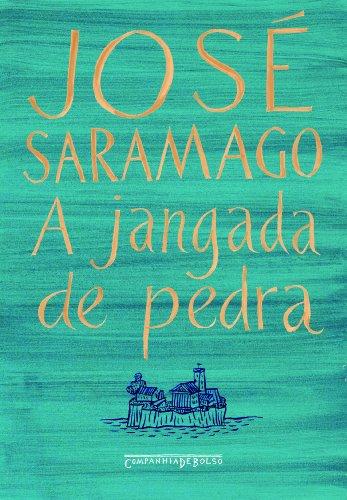 A jangada de pedra (Edição de Bolso), livro de José Saramago