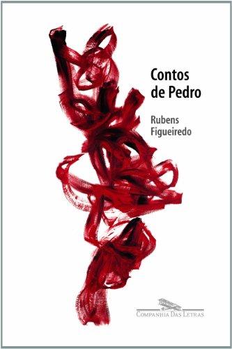 CONTOS DE PEDRO, livro de Rubens Figueiredo