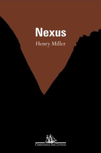 Nexus - Livro 3 da trilogia A crucificação rosada, livro de Henry Miller