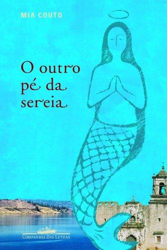 O OUTRO PÉ DA SEREIA, livro de Mia Couto