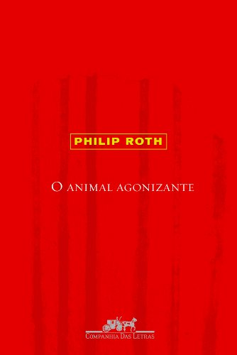 O animal agonizante, livro de Philip Roth