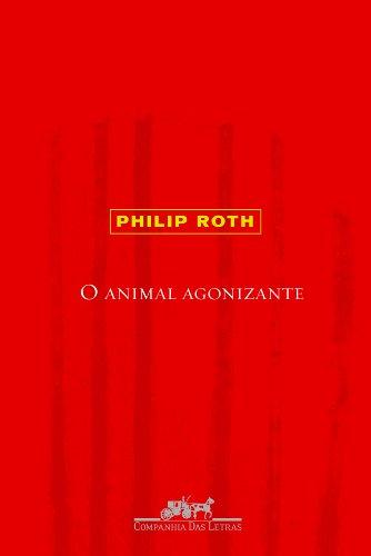O animal agonizante, livro de Philip Roth