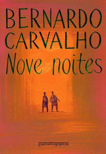NOVE NOITES (EDIÇÃO DE BOLSO), livro de Bernardo Carvalho