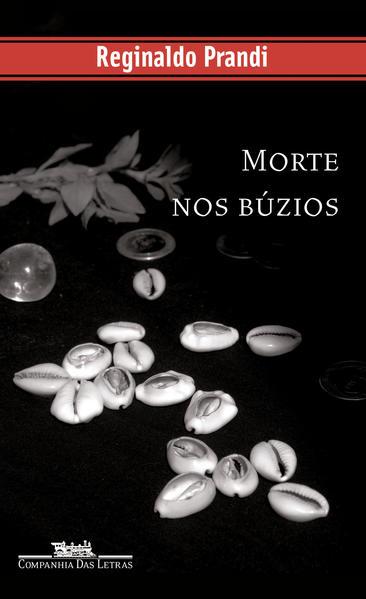 MORTE NOS BÚZIOS, livro de Reginaldo Prandi