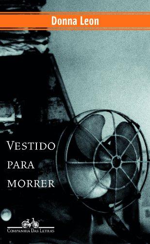 VESTIDO PARA MORRER, livro de Donna Leon