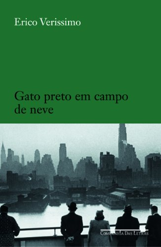 GATO PRETO EM CAMPO DE NEVE, livro de Erico Verissimo