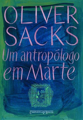 Um antropólogo em Marte (Edição de Bolso) - Sete histórias paradoxais, livro de Oliver Sacks