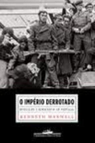 O IMPÉRIO DERROTADO, livro de Kenneth Maxwell