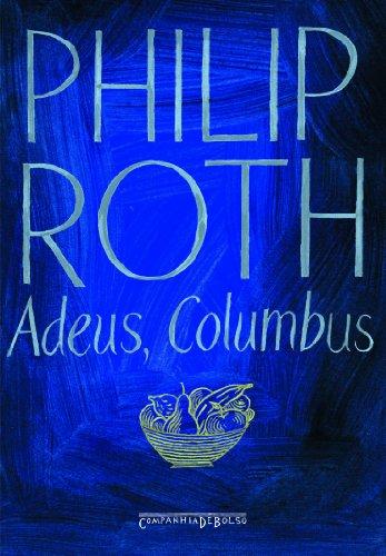 Adeus Columbus (Edição de Bolso), livro de Philip Roth
