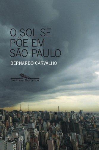O SOL SE PÕE EM SÃO PAULO, livro de Bernardo Carvalho