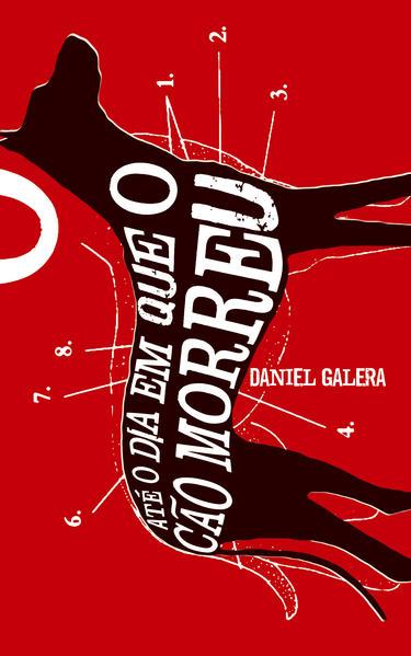 ATÉ O DIA EM QUE O CÃO MORREU, livro de Daniel Galera