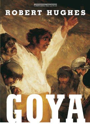 Goya, livro de Robert Hughes