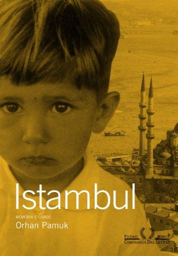 Istambul - Memória e cidade, livro de Orhan Pamuk