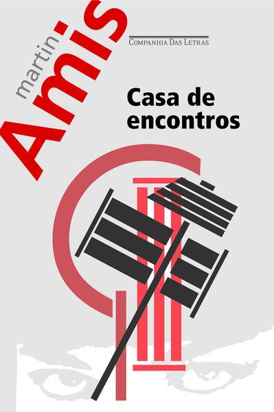 CASA DE ENCONTROS, livro de Martin Amis
