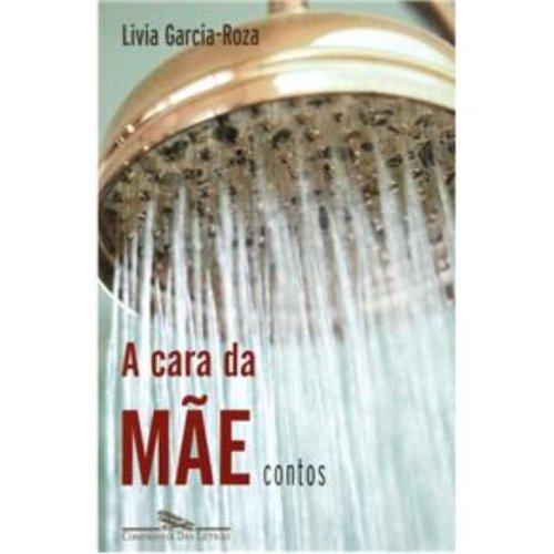 A CARA DA MÃE, livro de Livia Garcia-Roza